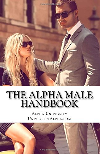 The Alpha Male Handbook ebook