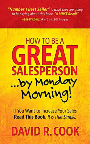 How To Be A GREAT Salesperson...By Monday Morning! (Best Retail Products To Sell)