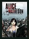 vignette de 'Alice Matheson - série complète n° 1<br /> Jour Z (Philippe Vandaële)'