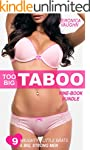 Too Big Taboo Bundle: Naughty Brats,...