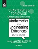 Chapterwise & Topic wise 2016-2005 Mathematics Previous Years' Engineering Entrances-2017