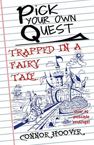 - Pick Your Own Quest: Trapped in a Fairy Tale