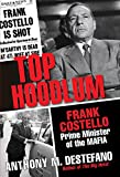 img - for Top Hoodlum: Frank Costello, Prime Minister of the Mafia book / textbook / text book