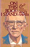 On This Rock I Stand, Vance H. Havner, 0801042968