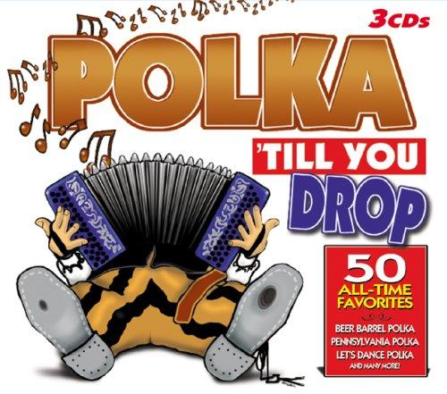 (Polka Til You Drop)