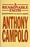 A Reasonable Faith, Campolo, Anthony, 0849930405