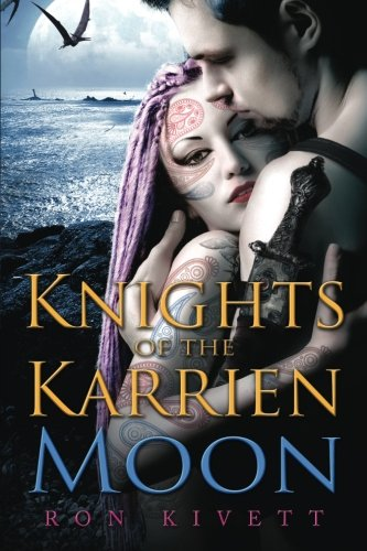 Knights of the Karrien Moon: A Science Fiction Adventure from ...