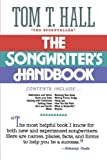 The Songwriter's Handbook, Tom T. Hall, 1558538607