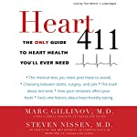 Heart 411: The Only Guide to Heart Health You'll Ever Need | Marc Gillinov,Steven Nissen