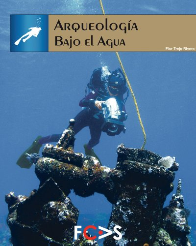 Descargar Libro Arqueología Bajo El Agua Fcas- Fundacín Cultural Armella Spitalier
