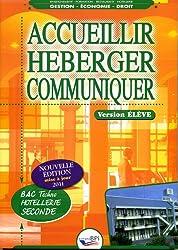 Accueillir, héberger, communiquer 2e Bac techno Hôtellerie