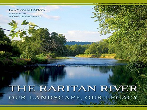 The Raritan River: Our Landscape, Our Legacy (Rivergate Regionals Collection) by Judy Auer Shaw - Rivergate Shopping