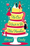 No One Wants to Be Miss Havisham by  Brigid Coady in stock, buy online here