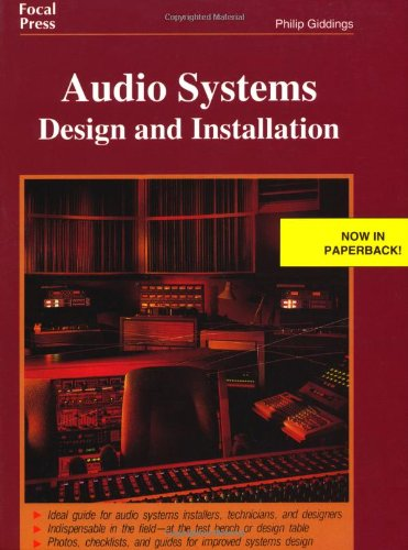Audio Systems Design and Installation by Focal Press