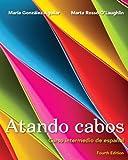 img - for Atando cabos: Curso intermedio de espa ol (4th Edition) book / textbook / text book