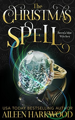 The Christmas Spell (Breens Mist - 2017 Christmas Time