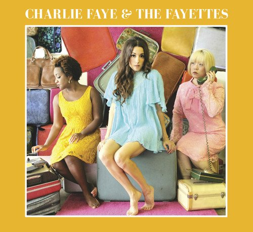 CD : Charlie & The Fayettes - Charlie Faye & The Fayettes (CD)