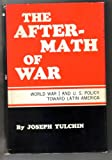 The Aftermath of War, Joseph S. Tulchin, 0814781527