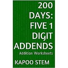 200 Addition Worksheets with Five 1-Digit Addends: Math Practice Workbook (200 Days Math Addition Series 16)