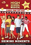 Disney High School Musical: Stories from East High Super Special: Shining Moments