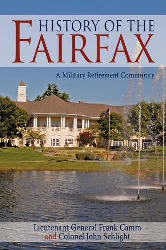 History of the Fairfax: A Military Retirement Community ebook