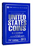 The Official Blue Book Handbook of United States Coins, R. S. Yeoman, 0794836828