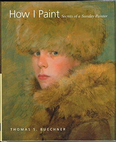 How I Paint: Secrets of a Sunday Painter pdf epub