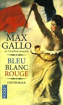 Bleu blanc rouge - Intégrale par Gallo