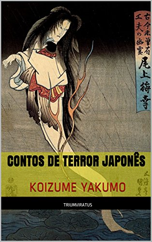 Contos de Terror Japonês (Mestres do Terror, Horror e Fantasia Livro 11)