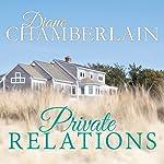 Private Relations | Diane Chamberlain