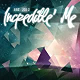 Est. 2012 by Incredible' Me (2013-05-04)