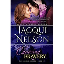 Choosing Bravery (Lonesome Hearts Book 3)