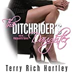 The Ditchrider's Daughter | Terry Rich Hartley