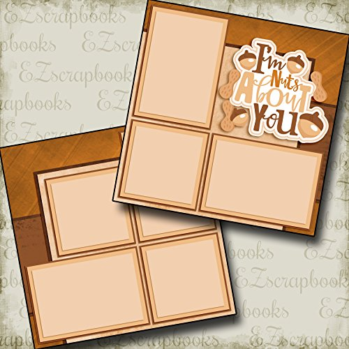 Nuts About You - Premade Scrapbook Pages - EZ Layout 2973