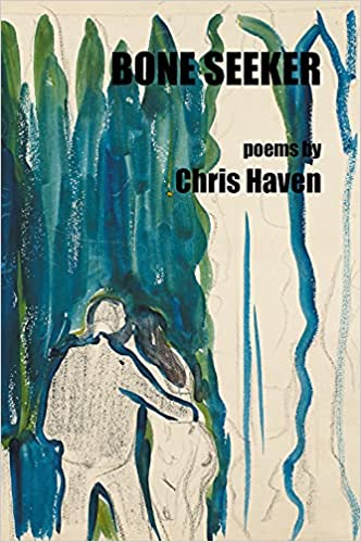 Bone Seeker: Haven, Chris: 9781630450687: Amazon.com: Books