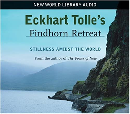 \DOCX\ Eckhart Tolle's Findhorn Retreat: Stillness Amidst The World. Ciudad public trade people tejido Mexico Cannon