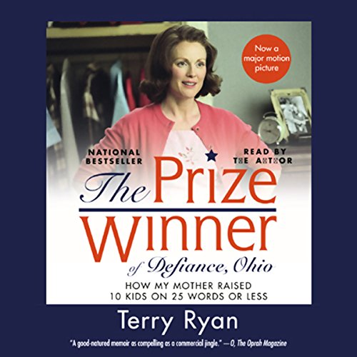 The Prize Winner of Defiance, Ohio: How My Mother Raised 10 Kids on 25 Words or Less by Simon & Schuster Audio