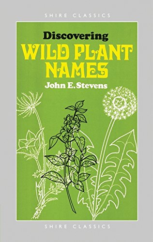 Download Discovering Wild Plant Names (Shire Discovering) ebook