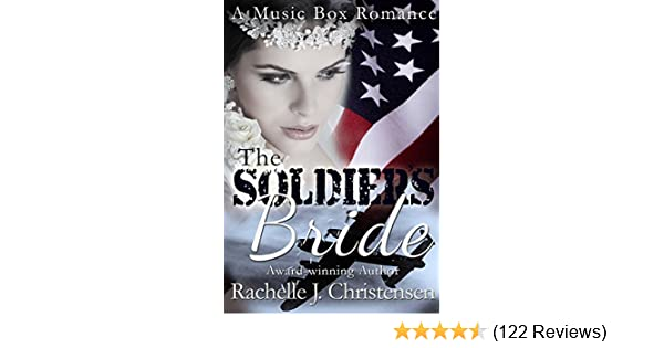 The soldiers bride kindle edition by rachelle j christensen the soldiers bride kindle edition by rachelle j christensen literature fiction kindle ebooks amazon fandeluxe Gallery