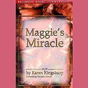 Maggie's Miracle: The Red Gloves Series   Karen Kingsbury