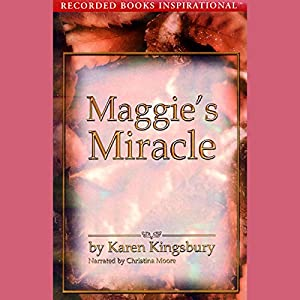 Maggie's Miracle Audiobook