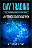 DAY TRADING for Beginners 2020: The Ultimate Penny Stocks, Options and Psychology Swing Strategies For a Living Like a Rich Dad, Using The Tools, Tactics, Money Management, Discipline and Bases