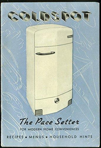 Coldspot Pace Setter Refrigerator Manual 1950s w/ recipes & hints (Refrigerator Manuals)