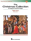The Christmas Collection: 53 Songs for Classical Singers  - High Voice (The Vocal Library Series)