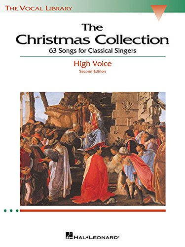 The Christmas Collection: 53 Songs for Classical Singers - High Voice (The Vocal Library Series) (Vocal Collection Singers)