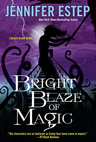 Bright Blaze of Magic (Black Blade) (Black Blaze)