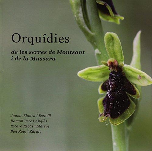 Descargar Libro Orquidies De Les Serres De Montsant I De La Mussara. Editorial Piolet. Vv.aa.