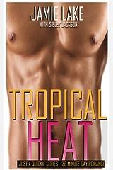 Tropical Heat: Don't Tell My Boyfriend