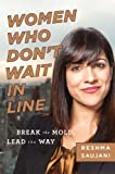 Women Who Don't Wait in Line, Reshma Saujani, 0544027787