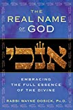 img - for The Real Name of God: Embracing the Full Essence of the Divine book / textbook / text book